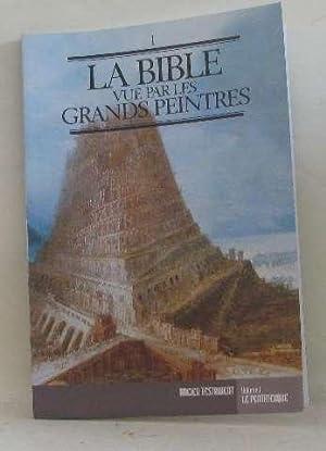 La bible vue par les grands peintres
