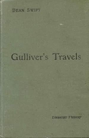 Gulliver's travels into several remote regions of: Swift Dean, Liégaud-Wood