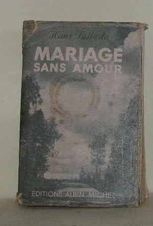 Mariage sans amour: Fallada Hans