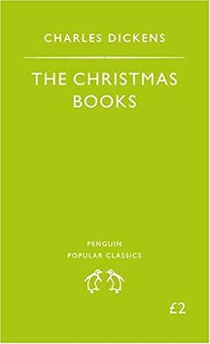 The Christmas Books: A Christmas Carol the: Dickens Charles
