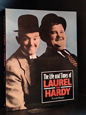 Life and Times of Laurel and Hardy: Bergan Ronald