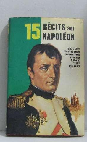 15 récits sur napoléon: Collectif, Pichard Georges
