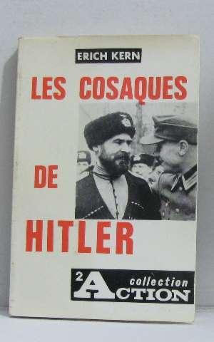 Les cosaques de Hitler.: Kern Erich
