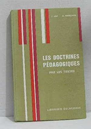 Les doctrines pédagogiques par les textes: Leif J., Biancheri