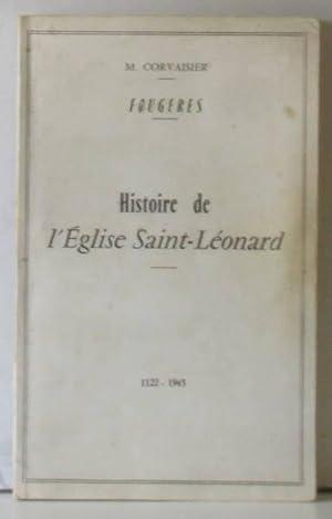 Histoire de l'Eglise Saint Léonard de fougères: Corvaisier M