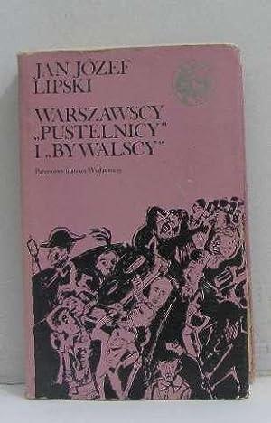 Warszawscy pustelnicy i bywalscy II: Jan Jozef Lipski