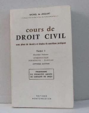 Cours de droit civil tome I premier volume introduction personnes - famille (programme de 1ere an...
