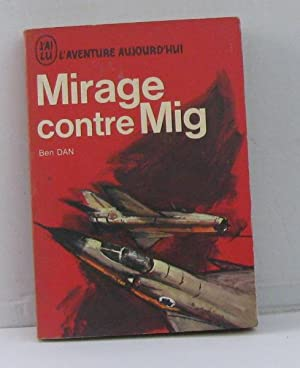 Mirage contre mig: Dan Ben