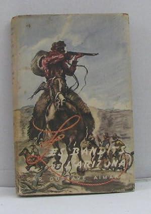 Les bandits de l'arizona: Aimard Gustave