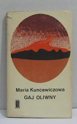Gaj oliwny: Kuncewiczowa Maria