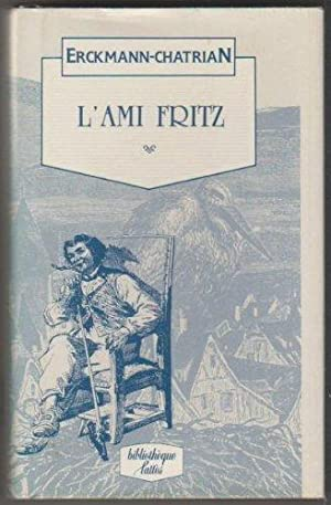L'Ami Fritz (Bibliothèque Lattès): Erckmann-Chatrian, Schuler Théophile