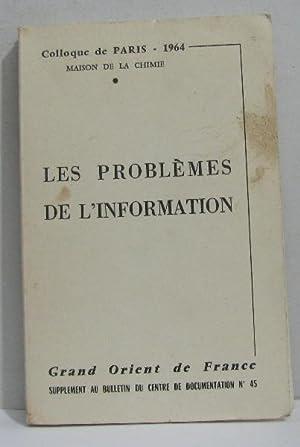 Les problèmes de l'information grand orient de