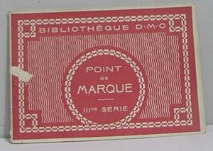 Point de marque IIIme série: Bibliothèque D.m.c