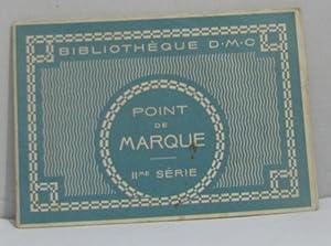 Point de marque IIme série: Bibliothèque D.m.c