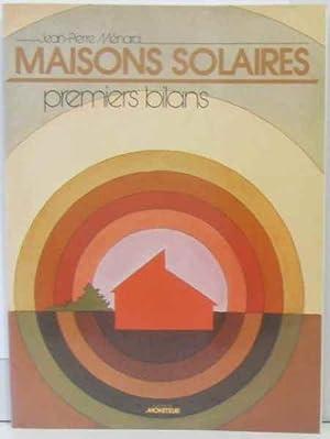 Maisons solaires : premiers bilans: Jean-Pierre Ménard