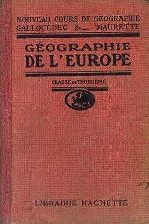 Géographie de l'Europe 3e (division A et: Gallouédec L. Maurette