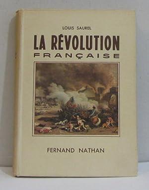 La révolution française: Saurel Louis