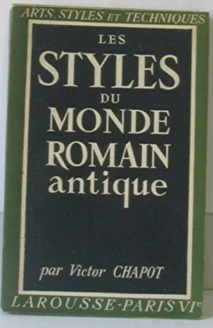 Les Styles du Monde Romain Antique.