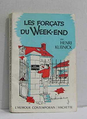 Les forçats du week-end: Kubnick Henri