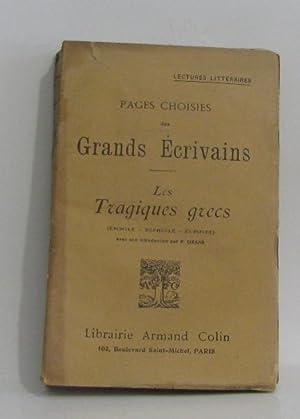 Pages choisies des grands écrivains - les: Eschyle, Sophocle, Euripide