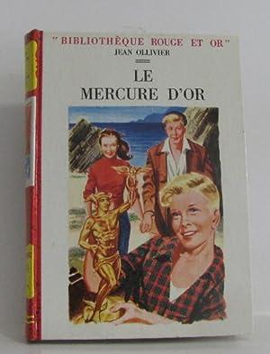 Le mercure d'or: Ollivier Jean, Le