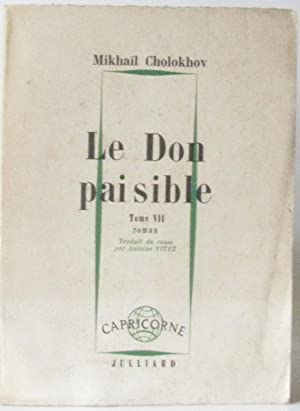 Le don paisible tome VII: Cholokhov