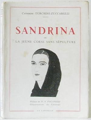 Sandrina ou la jeune Corse sans sépulture.: Turchini-Zuccarelli