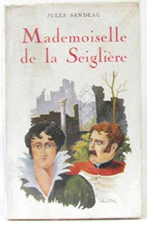 Mademoiselle de La Seiglière (Collection Nostalgie)