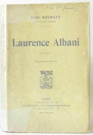 Laurence Albani: Bourget Paul