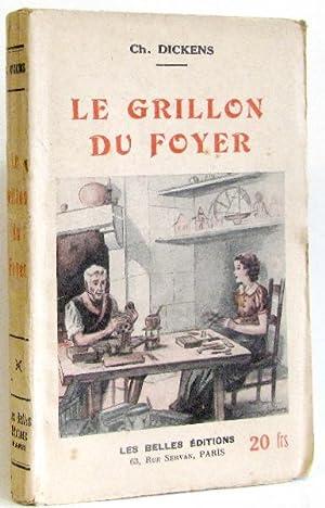 Le grillon du foyer: Dickens Ch