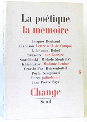 La poetique la memoire / change 6: Collectif