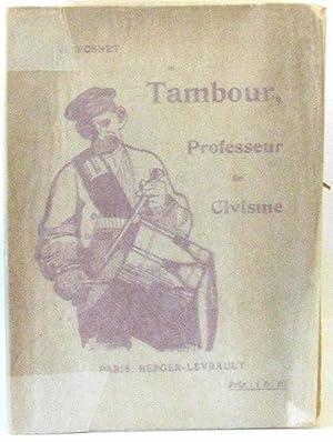 Tambour, Professeur de civisme: Rosnet