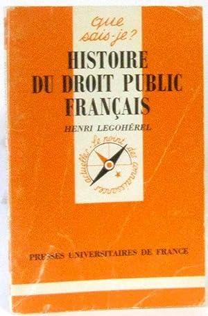 Histoire du droit public français (que sais-je?): Legohérel