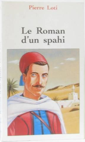 Le roman d'un spahi: Loti