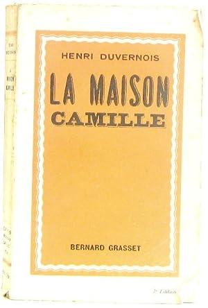 La maison Camille: Duvernois