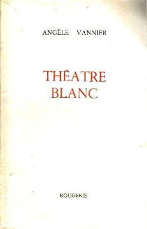 Théatre blanc: Vannier Angèle