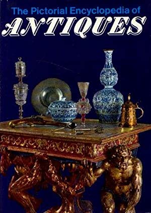 Pictorial Encyclopaedia of Antiques The