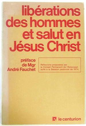 Libérations des hommes et salut en jesus: Collectif