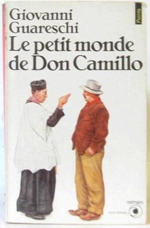 Le petit monde don camillo: Guareschi Giovanni