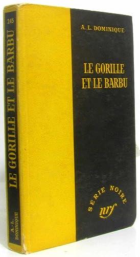 Le gorille et le barbu - (série: Dominique
