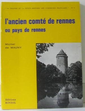 L'ancien Comté de Rennes ou pays de: Mauny