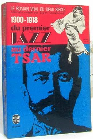 Du premier jazz au dernier Tsar: Guilleminault