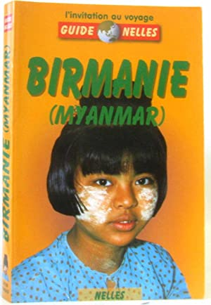 Birmanie (myanmar) - l'invitation au voyage: Köllner, Bruns