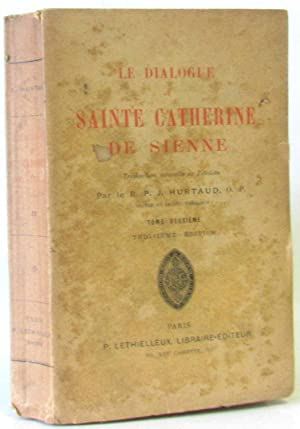 Le dialogue de Sainte Catherine de Sienne.: Hurtaud