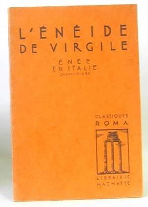 L'énéide de Virgile, énée en Italie chants: Virgile