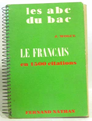 Le abc du bac, le français en: Wogue