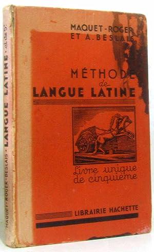 Méthode de langue latine livre unique de: Maquet Roger Et