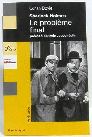 Quatre aventures de Sherlock Holmes. : Le: Arthur Conan Doyle