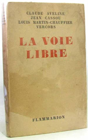 La voie libre: Cassou Jean, Martin-chauffier