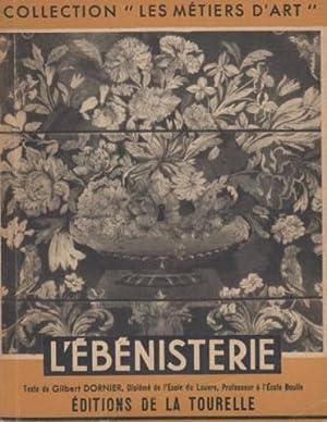 L'ébénisterie: Dornier Gilbert